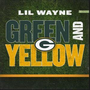 Lil Wayne - Green and Yellow