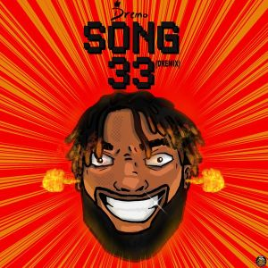 Dremo - Song33 (Dremix)