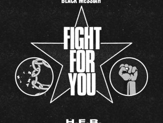 H.E.R - Fight For You