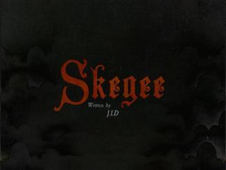 J.I.D - Skegee