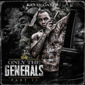 Kevin Gates - Only The Generals