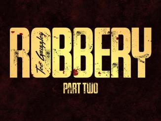 Tee Grizzley - Robbery Part 2