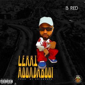 B-Red - Lekki Roundabout