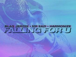 Blaq Jerzee ft Mr Eazi, Harmonize - Falling For U