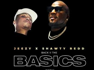Jeezy ft Shawty Redd - Back To Basics