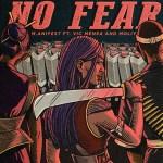 M.anifest ft. Vic Mensa, Moliy - No Fear