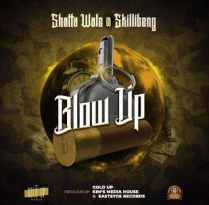 Shatta Wale ft. Skillibeng - Blow Up