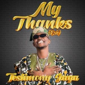 Testimony Jaga - My Thanks