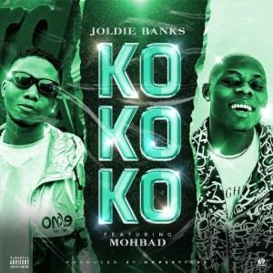 Joldie ft. Mohbad - Kokoko