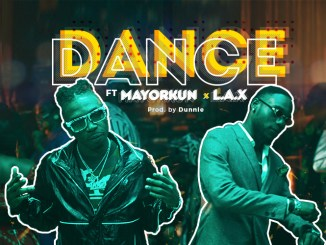 Mayorkun ft. L.A.X - Dance