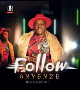 Onyenze - Follow