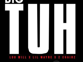 Lou Williams ft. Lil Wayne, 2 Chainz - Big Tuh