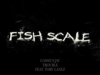 Cassius Jay - Fish Scale
