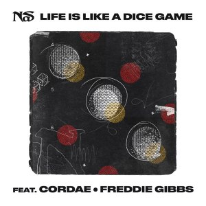 Nas - Life Is Like A Dice Game