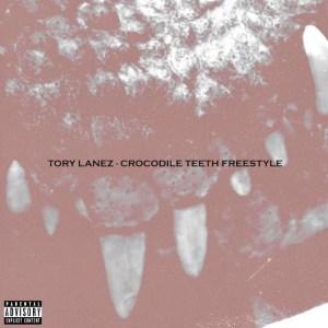Tory Lanez - Crocodile Teeth Freestyle