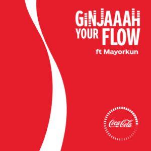 Mayorkun - Ginjaaah Your Flow