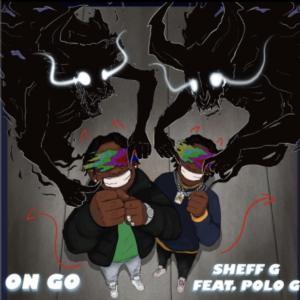 Sheff G ft Polo g - On Go