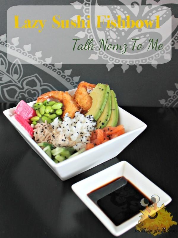 Lazy Sushi Fishbowl Poke