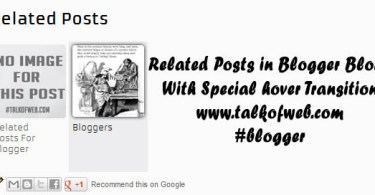 Show Related Posts For Blogger Blogs With Special Hover Transition