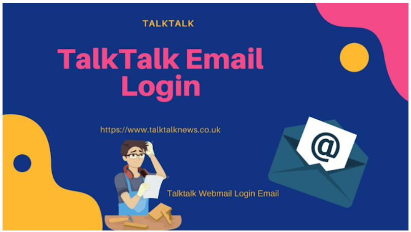 Talktalk Email Login Settings and Problems Resolved 2021 [Updated]