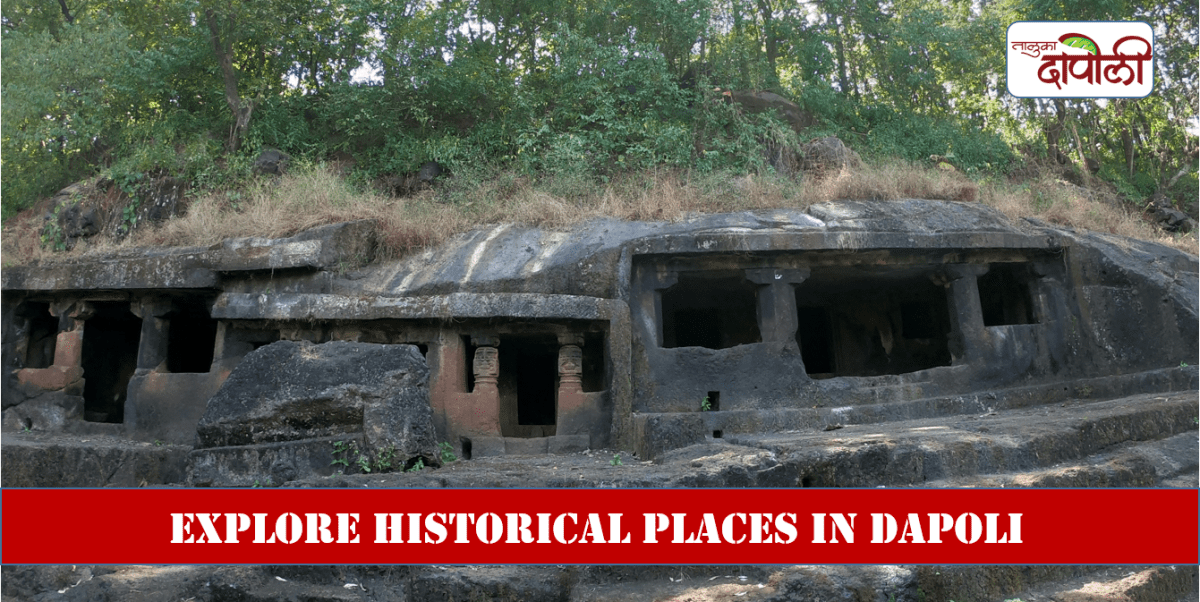 Here are the historical places you should visit in Dapoli this summer!
