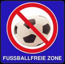 Dies ist eine Fußballfreie Zone