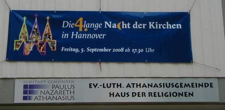 Die 4. lange Nacht der Kirchen in Hannover - Freitag, 5. September ab 17.30 Uhr - Ev.-luth. Athanasiusgemeinde - Haus der Religionen