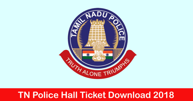 TN police hall ticket download 2018