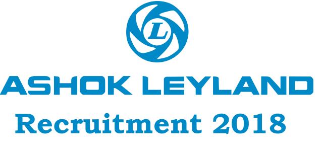 Ashok Leyland Recruitment 2018