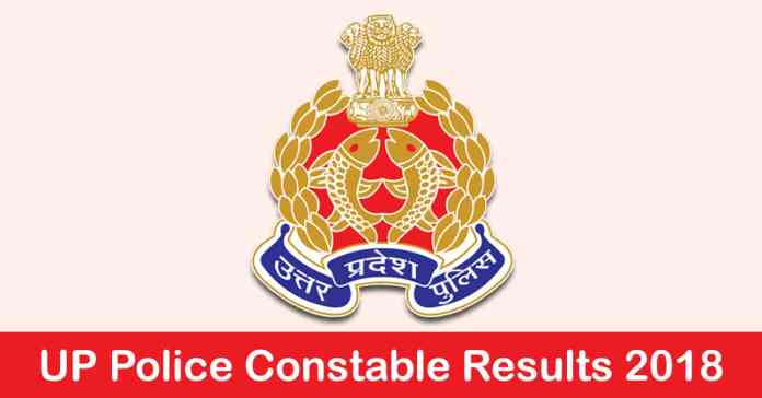 UP Police Constable Result 2018 UPPRPB Written Exam PET PST Marks @ uppbpb.gov.in