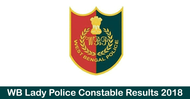 WB Lady Police Constable Result 2018