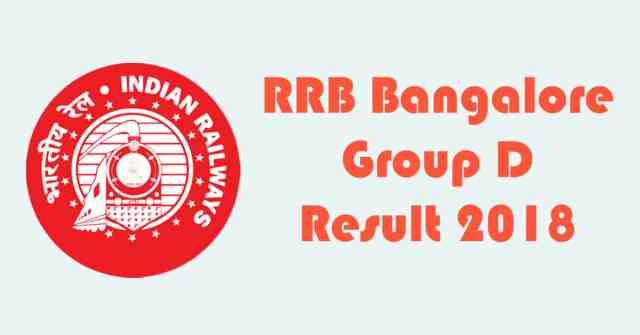 RRB Bangalore Group D Result 2018