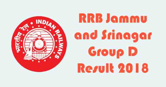 RRB Jammu and Srinagar Group D Result 2018