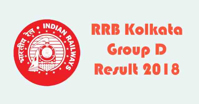 RRB Kolkata Group D Result 2018