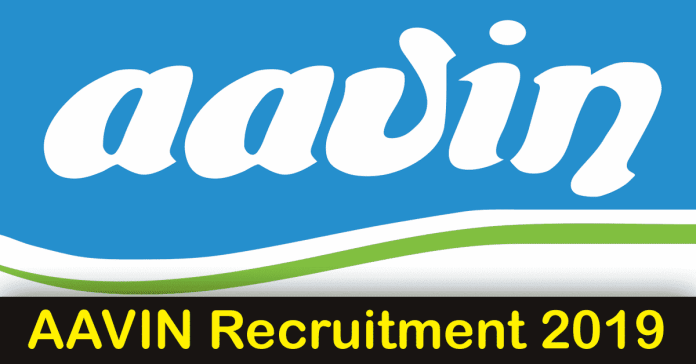 AAVIN Recruitment 2019