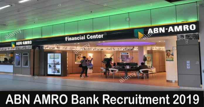 ABN AMRO Bank Recruitment 2019 – Apply 1000+ Fresher job Openings