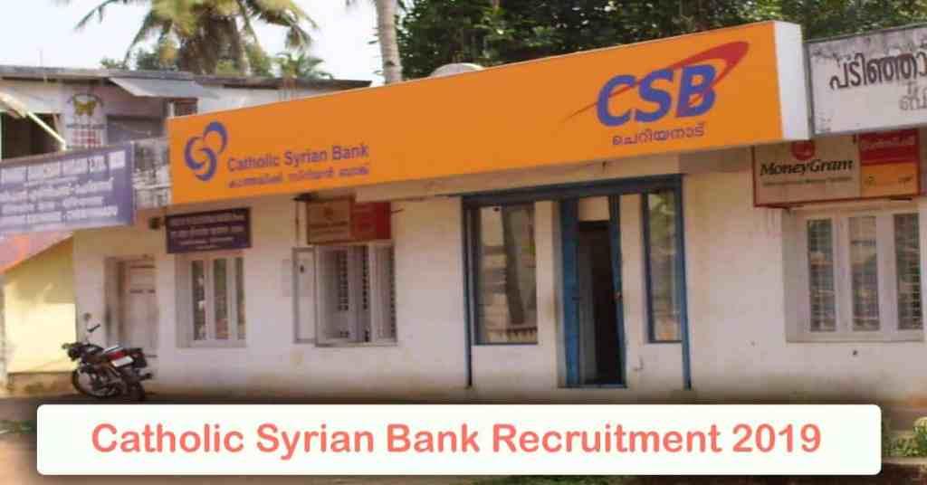 Catholic-Syrian Bank Recruitment 2019