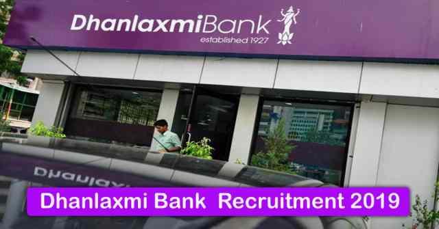 Dhanlaxmi Bank Recruitment 2019
