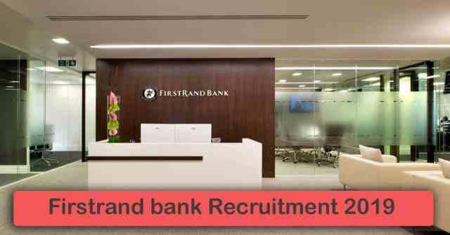 Firstrand bank Recruitment 2019