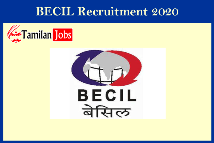 BECIL Recruitment 2020 (Out) – Apply IT Assistant Jobs