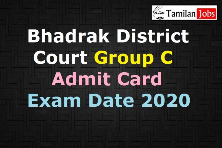 Bhadrak District Court Group C Admit Card 2020, Junior Clerk, Stenographer Grade III, Junior Typist Exam Date