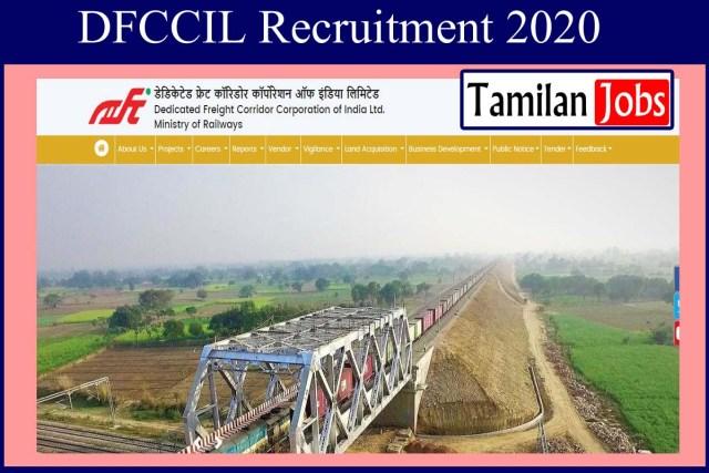 DFCCIL Recruitment 2020