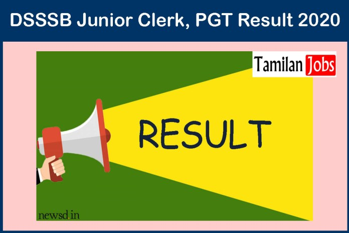 DSSSB Junior Clerk, PGT Result 2020 – Download Here