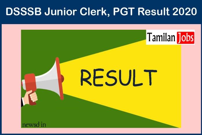 DSSSB Junior Clerk, PGT Result 2020