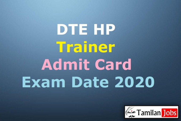 DTE HP Trainer Admit Card 2020 | Exam Date @ himachal.nic.in