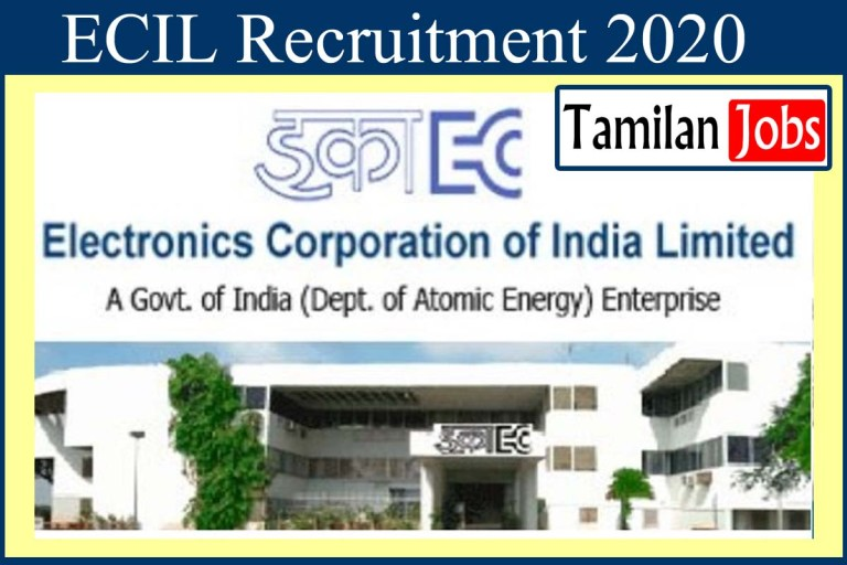 ECIL Recruitment 2020 Out – Apply Online 10 Visiting Faculty Jobs