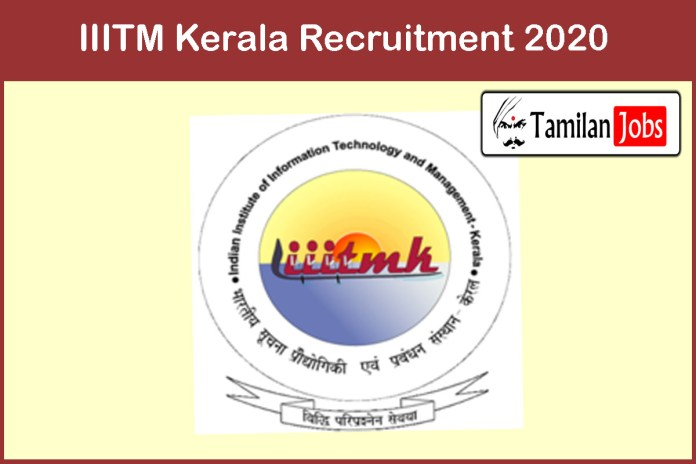 IIITM Kerala Recruitment 2020