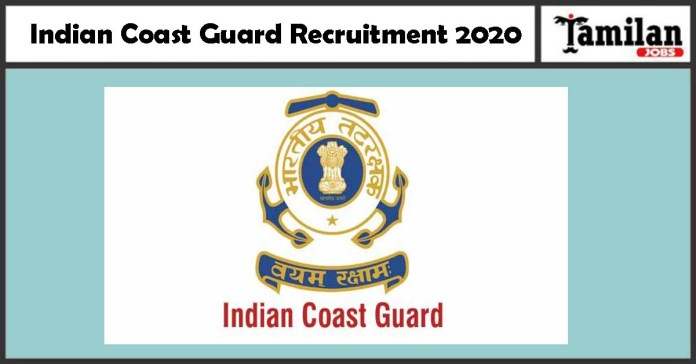 Indian Coast Guard Recruitment 2020 Out – 10th Candidates Can Apply MTS, Driver Jobs