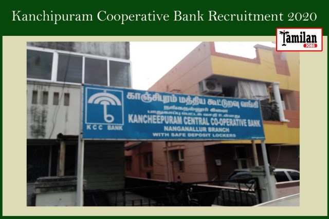 Kanchipuram Cooperative Bank Recruitment 2020