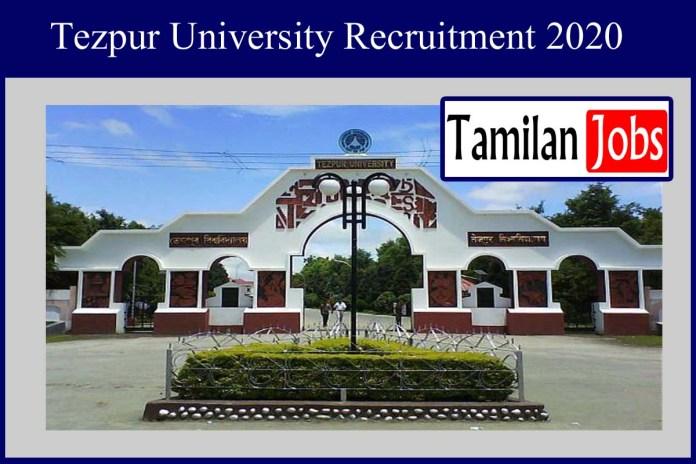 Tezpur University Recruitment 2020 Out – Apply 84 Technical Officer Jobs